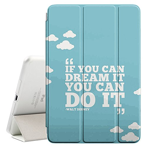 """Graphic4You If You Can Dream It You Can Do It Walt Disney Message Quote Ultra Slim Case Smart Cover Stand [with Sleep / Wake Function] for Apple iPad 2017 (9.7"""") -  #P-IPAD2017-K0149"""