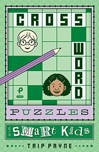 Crossword Puzzles for Smart Kids (Puzzlewright Junior Crosswords) (Kids Crossword Puzzle Books)