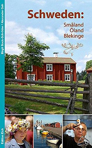 Schweden: Småland, Öland, Blekinge Taschenbuch – 1. April 2012 Birgit Bock-Schröder Alexander Geh Schweden: Småland Öland