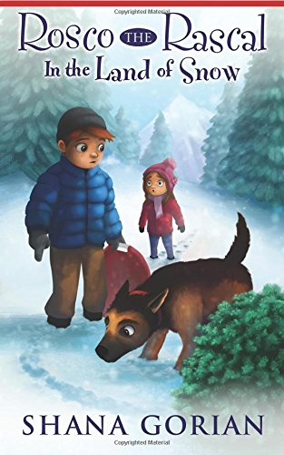 Rosco the Rascal In the Land of Snow ebook
