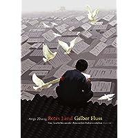 Rotes Land Gelber Fluss: Eine Geschichte aus der chinesischen Kulturrevolution