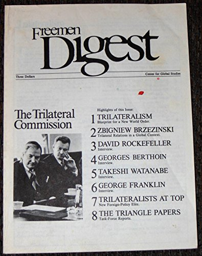 Freeman Digest: Trilateralism, a Critical Review