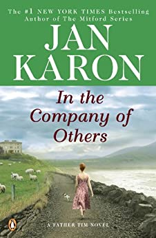 In the Company of Others (Father Tim Novels) by [Karon, Jan]