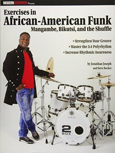 Search : Modern Drummer Presents Exercises in African-American Funk: Mangambe, Bikutsi and the Shuffle