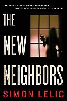 The New Neighbors by [Lelic, Simon]