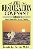The Restoration Covenant, Jamie L. Perez, 0595249752