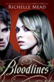 """Bloodlines"" av Richelle Mead"