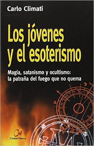 Los jóvenes y el esoterismo: Amazon.es: Climati, Carlo: Libros