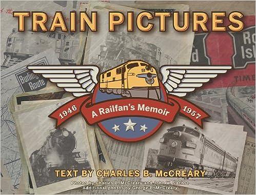 Buy Train Pictures 1946-1957: A Railfan's Memoir Book Online