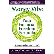 Money Vibe: Your Financial Freedom Formula