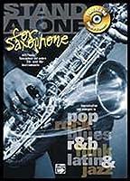 Stand Alone for Saxophone: Playalong Hometrainer Alt/Tenor Saxophon und...