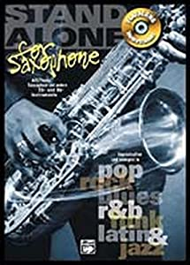 Stand Alone for Saxophone: Playalong Hometrainer Alt/Tenor Saxophon und...