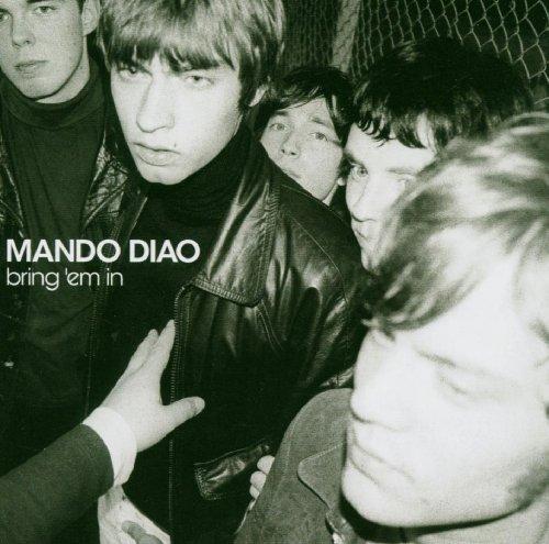 Mando Diao-Bring Em In-(7243 5 41842 2 2)-CD-FLAC-2002-RUiL Download
