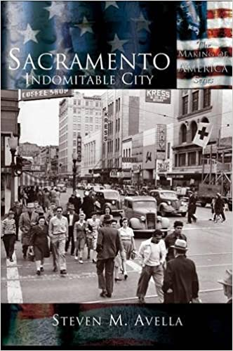 Book Sacramento: Indomitable City (Making of America)