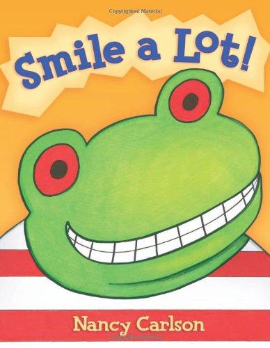 Download Smile a Lot! (Nancy Carlson's Neighborhood) PDF