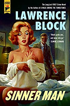Sinner Man (Hard Case Crime) by [Block, Lawrence]