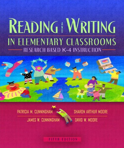 Reading and Writing in Elementary Classrooms: Research-Based K-4 Instruction (5th Edition)