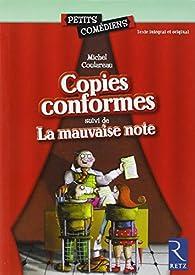 Copies conformes - La mauvaise note par Michel Coulareau