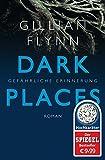 Dark Places - Gefährliche Erinnerung: Thriller (Hochkaräter, Band 50)