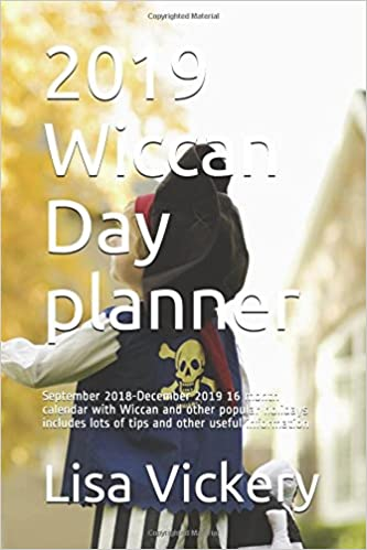 2019 Wiccan Day Planner September 2018 December 2019 16 Month