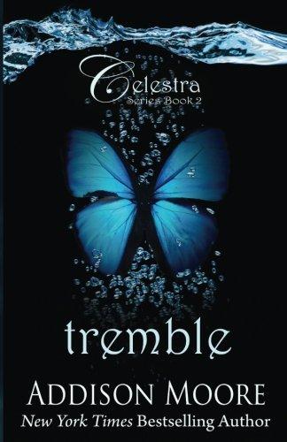 Tremble Celestra 2 Addison Moore