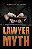 The Lawyer Myth, Rennard Strickland and Frank T. Read, 0804011117