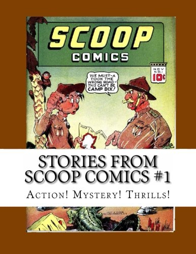 Stories From Scoop Comics #1: Action! Mystery! Thrills! ebook