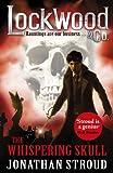 Lockwood & Co: The Whispering Skull: Book 2