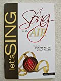 img - for A Song in The Air : Let's Sing : A Christmas Musical book / textbook / text book