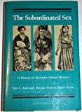 The Subordinated Sex, Vern L. Bullough and Brenda Shelton, 0820310026