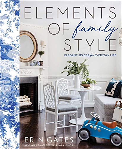 Book Cover: Elements of Family Style: Elegant Spaces for Everyday Life