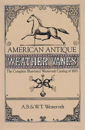 American Antique Weather Vanes Illustrated product image