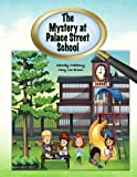 img - for The Mystery at Palace Street School book / textbook / text book