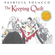 [The Keeping Quilt] [Author: Polacco, Patricia] [August, 2013]
