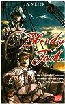 Bloody Jack ou le récit des curieuses aventures de Mary Faber, la fille moussaillon par Meyer