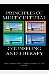 Principles of Multicultural Counseling and Therapy (Counseling and Psychotherapy) Kindle Edition