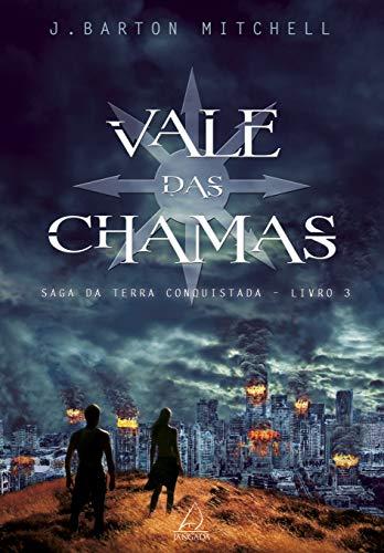 Vale Das Chamas - Vol 3: Saga Da Terra Conquistada - Livro 3: Volume 3