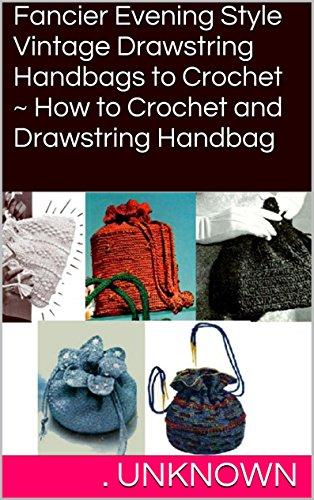 How To Crochet Drawstring Bags - 4