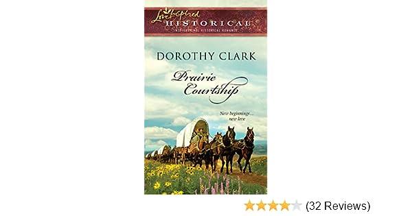 prairie courtship clark dorothy
