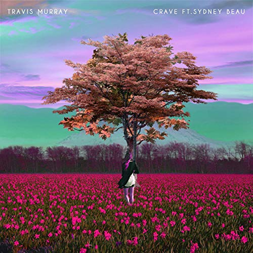 Crave (feat. Sydney Beau)