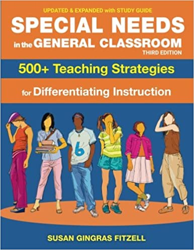 Special Needs In The General Classroom 500 Teaching Strategies For