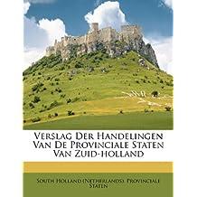 Verslag Der Handelingen Van de Provinciale Staten Van Zuid-Holland