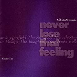 Never Lose That Feeling (Volume Two)