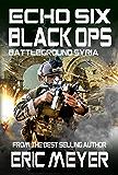 Echo Six: Black Ops - Battleground Syria