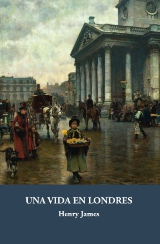 Una vida en Londres (Galata) (Volume 6) (Spanish Edition)