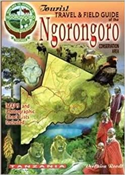 ``NEW`` The Tourist Travel & Field Guide Of The Ngorongoro: Conservation Area. Towards letter segundo theatre Fiscalia Miguel
