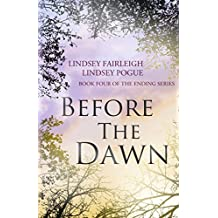 Before The Dawn (The Ending Series, #4)