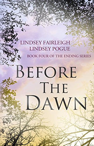 Amazon before the dawn the ending series 4 ebook lindsey before the dawn the ending series 4 by pogue lindsey fandeluxe PDF