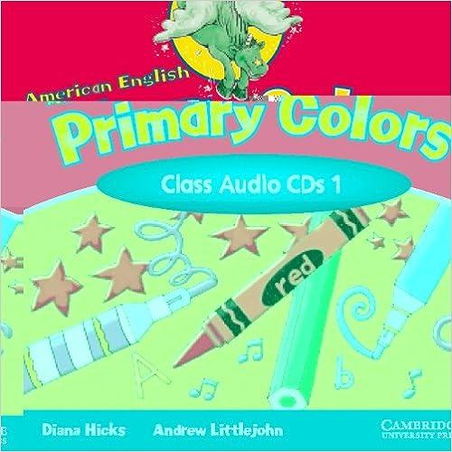 Laden Sie elektronische PDF-Bücher herunter American English Primary Colors 1 Class CD (Primary Colours) by Andrew Littlejohn PDF 0521539196