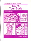 You and Your Body Human Biology, Wayne Becker, 0808798588